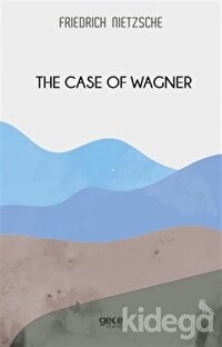 The Case Of Wagner