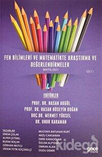 Fen Bilimleri ve Matematikte Araştırma ve Değerlendirmeler Cilt 1