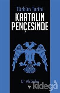 Kartalın Pençesinde - Türkün Tarihi
