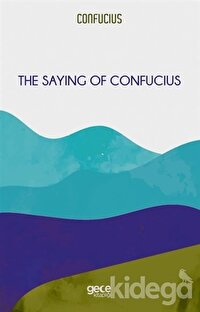 The Saying of Confucius