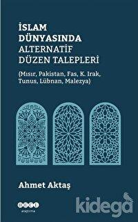 İslam Dünyasında Alternatif Düzen Talepleri