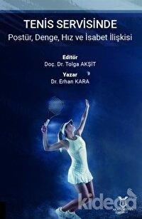 Tenis Servisinde Postür, Denge, Hız ve İsabet İlişkisi