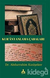 Kur'an'ı Anlama Çabaları