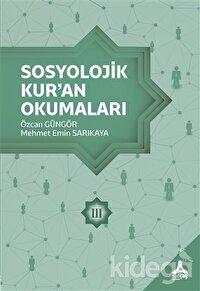 Sosyolojik Kur'an Okumaları 3