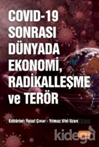 COVID-19 Sonrası Dünyada Ekonomi, Radikalleşme ve Terör