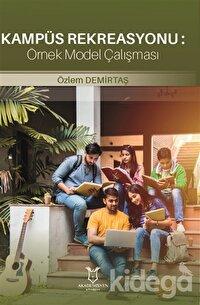 Kampüs Rekreasyonu: Örnek Model Çalışması