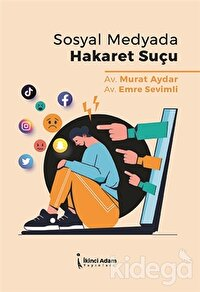 Sosyal Medyada Hakaret Suçu