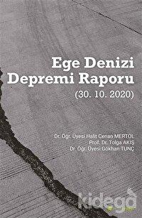 Ege Denizi Depremi Raporu (30.10.2020)