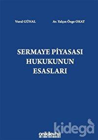 Sermaye Piyasası Hukukunun Esasları