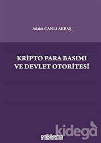 Kripto Para Basımı ve Devlet Otoritesi