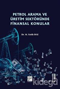 Petrol Arama ve Üretim Sektöründe Finansal Konular