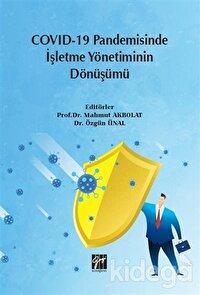 Covid-19 Pandemisinde İşletme Yönetiminin Dönüşümü