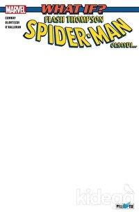 What If? Flash Thompson Spider Man Olsaydı...(Boş Kapak)