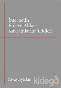 İnternetin Etik ve Ahlak Kavramlarına Etkileri