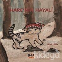 Hare`nin Hayali