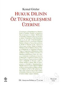 Hukuk Dilinin Öz Türkçeleşmesi Üzerine