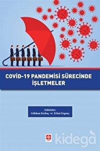 Covid-19 Pandemisi Sürecinde İşletmeler