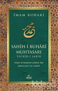 İmam Buhari - Sahih-i Buhari Muhtasarı Tecrid-i Sarih