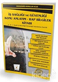 İş Sağlığı ve Güvenliği İSG Konu Anlatım - Hap Bilgiler Kitabı