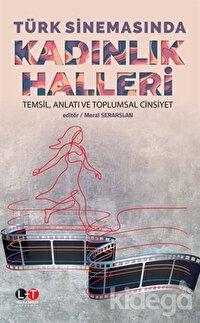 Türk Sinemasında Kadınlık Halleri
