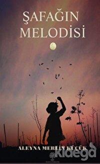 Şafağın Melodisi