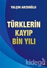 Türklerin Kayıp Bin Yılı