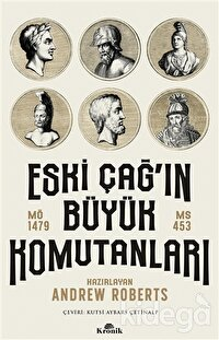 Eski Çağ'ın Büyük Komutanları