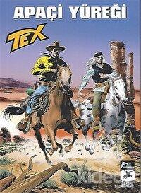 Tex Aylık Seri 44 - Apaçi Yüreği