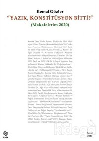 Yazık Konstitüsyon Bitti (Makalelerim 2020)