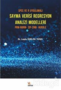 SPSS ve R Uygulamalı Sayma Verisi Regresyon Analizi Modelleri