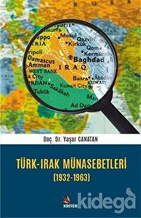 Türk - Irak Münasebetleri (1932-1963)