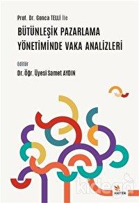 Prof. Dr. Gonca Telli ile Bütünleşik Pazarlama Yönetiminde Vaka Analizleri