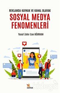 Reklamda Kaynak ve Kanal Olarak Sosyal Medya Fenomenleri
