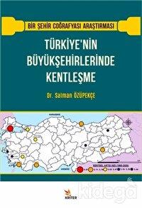 Türkiye'nin Büyükşehirlerinde Kentleşme