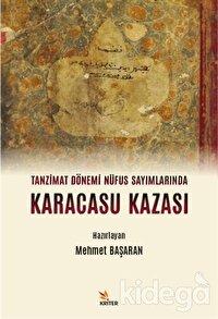 Tanzimat Dönemi Nüfus Sayımlarında Karacasu Kazası