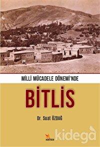 Milli Mücadele Dönemi'nde Bitlis
