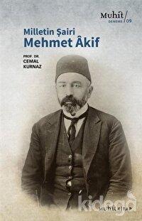 Milletin Şairi Mehmet Akif