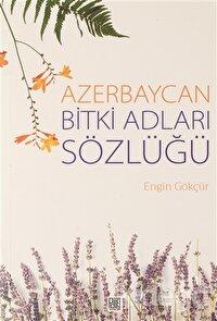 Azerbaycan Bitki Adları Sözlüğü
