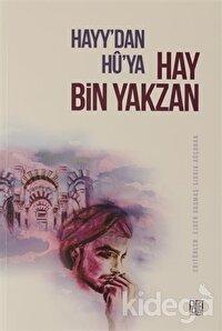 Hayy'dan Hu'ya Hay Bin Yakzan