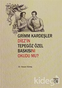 Grimm Kardeşler Diez'in Tepegöz Özel Baskısını Okudu mu?