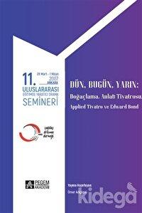 11. Uluslararası Eğitimde Yaratıcı Drama Semineri 28 Mart - 1 Nisan 2007