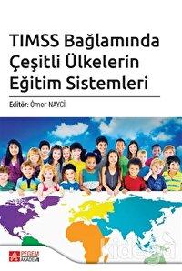 TIMSS Bağlamında Çeşitli Ülkelerin Eğitim Sistemleri