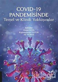 COVID-19 Pandemisinde Temel ve Klinik Yaklaşımlar