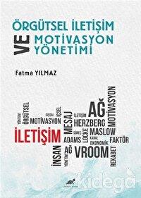 Örgütsel İletişim ve Motivasyon Yönetimi