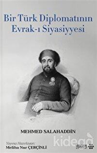 Bir Türk Diplomatının Evrak-ı Siyasiyyesi