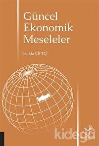 Güncel Ekonomik Meseleler