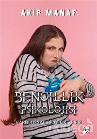 Bencillik Psikolojisi