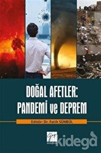 Doğal Afetler: Pandemi ve Deprem