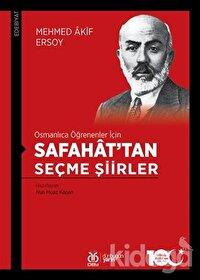 Osmanlıca Öğrenenler İçin Safahat'tan Seçme Şiirler