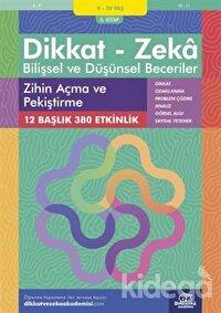 9-10 Yaş Dikkat - Zeka Bilişsel ve Düşünsel Beceriler 5. Kitap - Zihin Açma ve Pekiştirme
